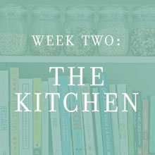 Week Two: The Kitchen
