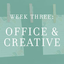 Week Three: Office & Creative
