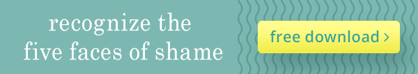Recognize the five faces of shame with this free download