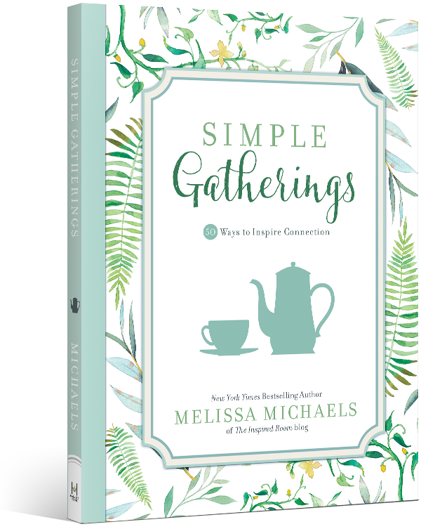 Simple Gatherings by Melissa Michaels